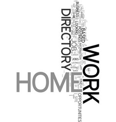 Work at home directory text word cloud concept vector