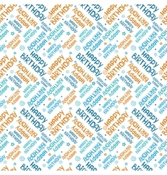 Seamless pattern with inscription happy birthday vector
