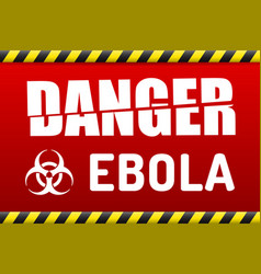 Ebola virus danger sign with reflect vector