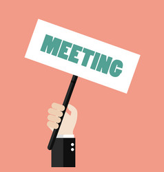 Hands holding meeting sign vector