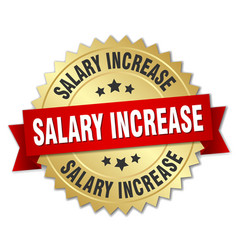 salary increase round isolated gold badge vector image vector image