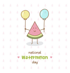 national watermelon day vector image vector image