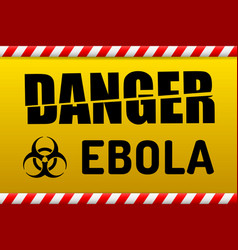 ebola virus danger sign with reflect vector image vector image