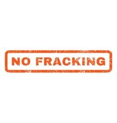 No fracking rubber stamp vector