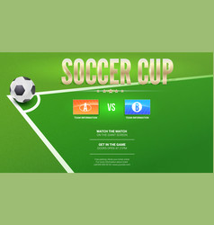 soccer cup european football design for flyer vector image