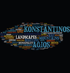 The beautiful agios konstantinos text background vector