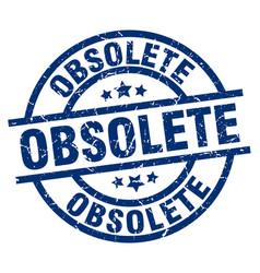Obsolete blue round grunge stamp vector