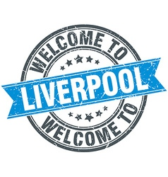 Welcome to liverpool blue round vintage stamp vector