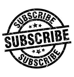 Subscribe round grunge black stamp vector