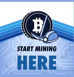 Start mining crypto-currency here vector
