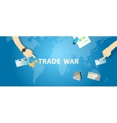 Trade war tariff business global exchange vector