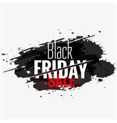 Black friday sale banner in grunge ink background vector