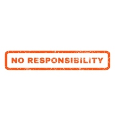 No responsibility rubber stamp vector