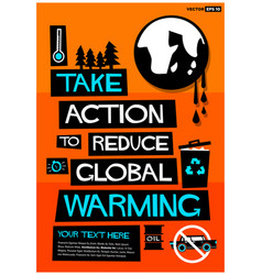 Take action to reduce global warming vector