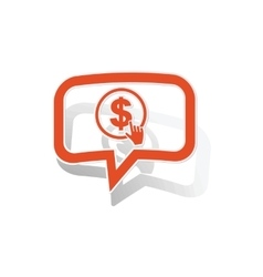 Dollar click message sticker orange vector