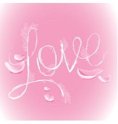flower inscription love roses decorated with vector image vector image