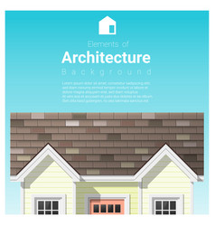 architecture background with a small house vector image vector image