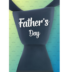 Happy father s day greeting card vector