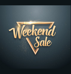 Weekend sale lettering with gold glitter effect vector