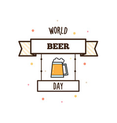 world beer day vector image vector image
