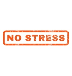 No stress rubber stamp vector