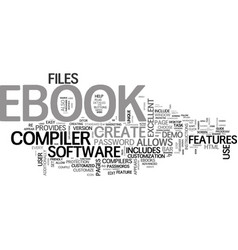 A guide to ebook compilers text word cloud concept vector