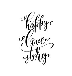 Happy love story black and white handwritten vector