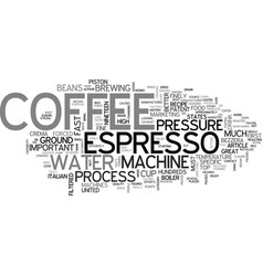 A guide to espresso machines text word cloud vector
