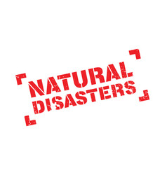 natural disasters rubber stamp vector image