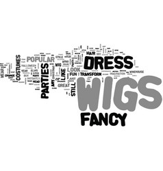 A guide to fancy dress wigs and look like a star vector
