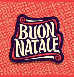 merry christmas in italian language vector image vector image