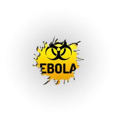 Ebola virus biohazard warning sign behind the vector