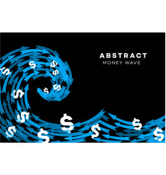 Abstract blue wave with dollars and arrows vector