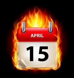 Fifteenth april in calendar burning icon on black vector