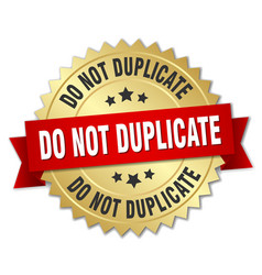 Do not duplicate round isolated gold badge vector