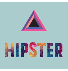 hipster word made of triangles vector image