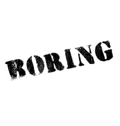 Boring rubber stamp vector