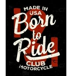 Motorbike racer motorcycle typography Vintage vector image