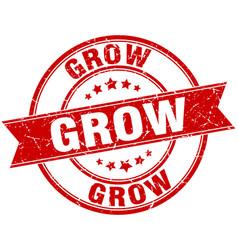 Grow round grunge ribbon stamp vector