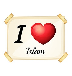 A flashcard showing the love of islam vector