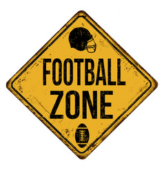 football zone vintage rusty metal sign vector image