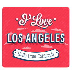 Vintage greeting card from los angeles vector