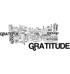 Be grateful for gratitude text word cloud concept vector