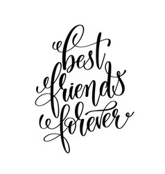 Best friends forever black and white handwritten vector