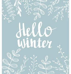 Hand drawn typography card Hello winter vector image