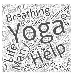 Yoga in Improving Personal LIfe Word Cloud Concept vector image vector image
