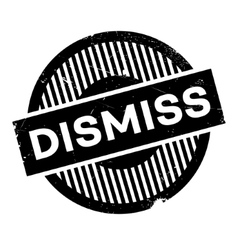 Dismiss rubber stamp vector