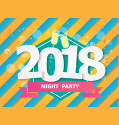 abstract 2018 night party background vector image vector image