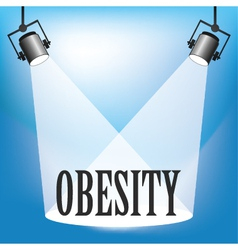 Spotlight obesity vector