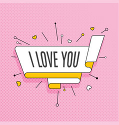 I love you retro design element in pop art style vector